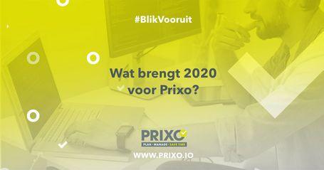 Prixo blikt vooruit naar 2020